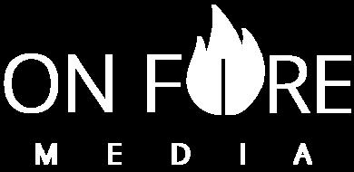 On Fire Media